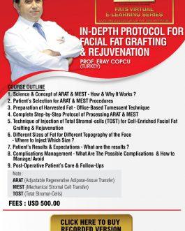 In-Depth Protocol for Facial Fat Grafting & Rejuvenation